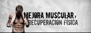 Mejora muscular y Recuperación Física productos Tegor Sport